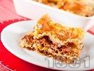Рецепта Лазаня с кайма, бекон, домати, цвекло и сирене Фета и сос бешамел